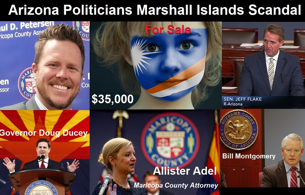 Arizona politicians connected to child trafficking in the Marshall Islands.